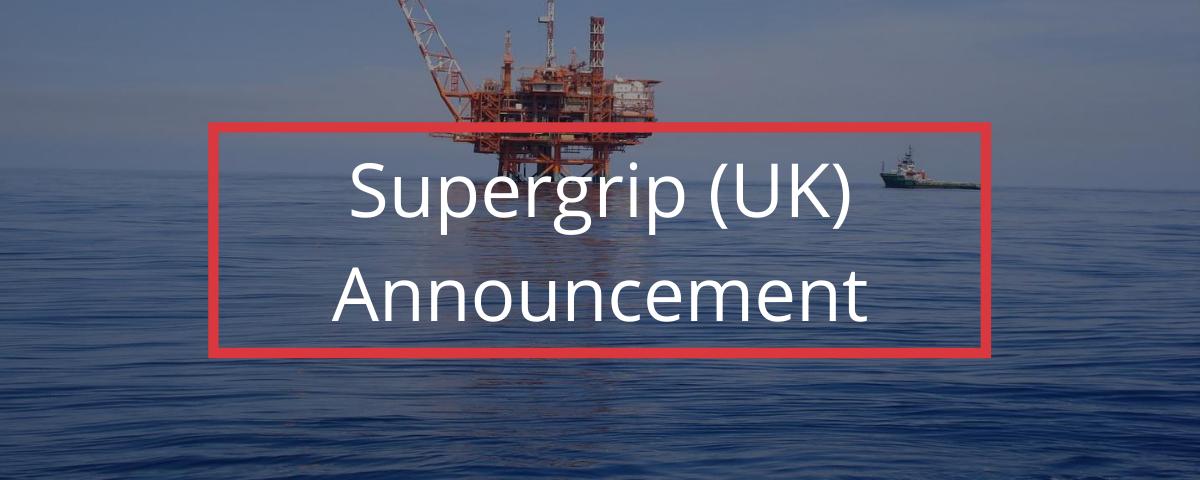 Supergrip (UK) Announcement
